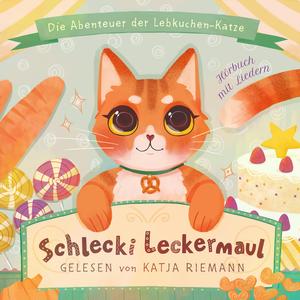 Schlecki Leckermaul, die Abenteuer der Lebkuchen-Katze