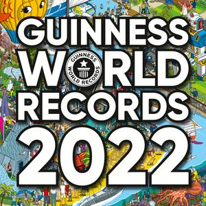 Guinness World Records 2022. Die 500 genialsten Rekorde