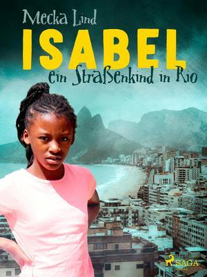 Isabel, ein Straßenkind in Rio