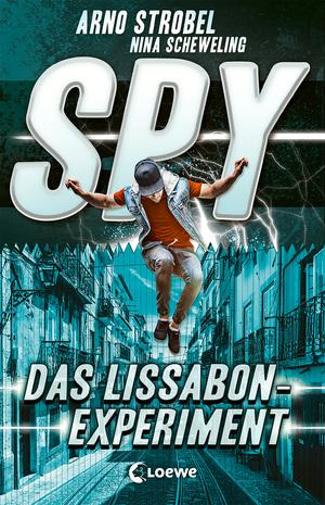 SPY (Band 5) - Das Lissabon-Experiment
