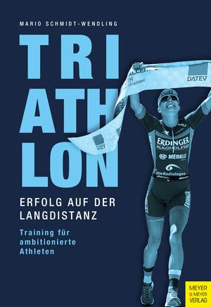 Triathlon - Erfolg auf der Langdistanz