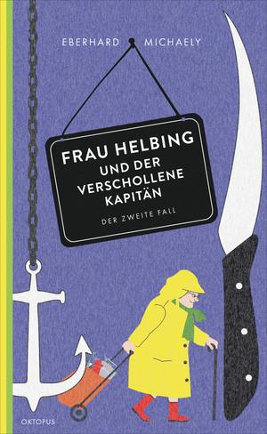 Frau Helbing und der verschollene Kapitän