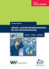 Adress- und Kundendatenbanken für das Direktmarketing