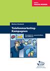 Telefonmarketing-Kampagnen