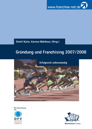 Gründung und Franchising 2007/2008