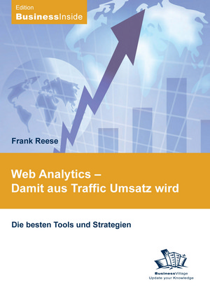 Web Analytics - damit aus Traffic Umsatz wird