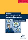 Presenting Yourself - der souveräne Auftritt