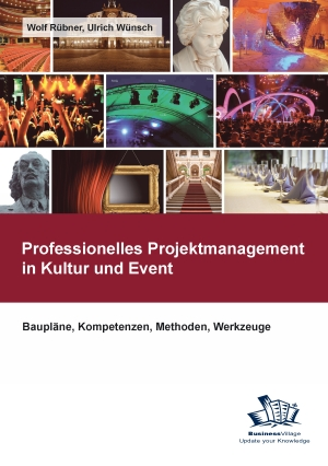 Professionelles Projektmanagement in Kultur und Event