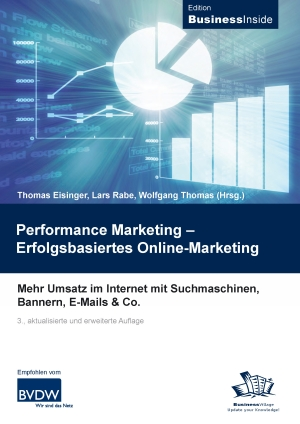 Performance Marketing - Erfolgsbasiertes Online-Marketing
