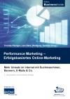 Performance Marketing - Erfolgsbasiertes Online-Marketing
