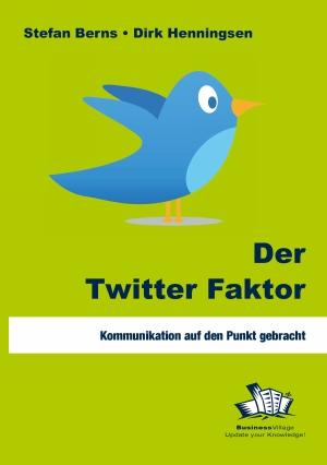 Der Twitter Faktor