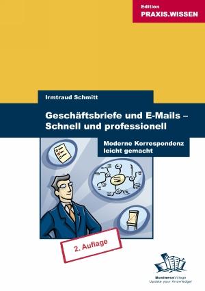 Geschäftsbriefe und E-Mails - schnell und professionell