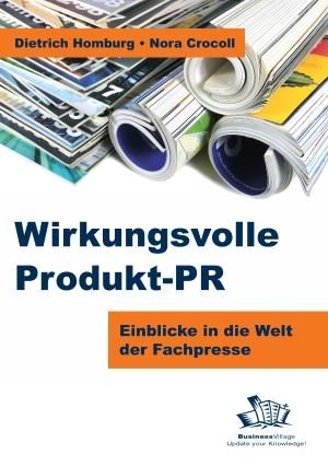 Wirkungsvolle Produkt-PR