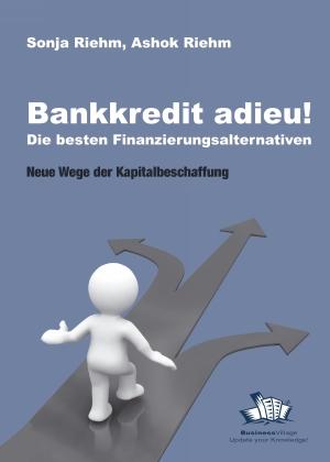Bankkredit adieu! Die besten Finanzierungsalternativen