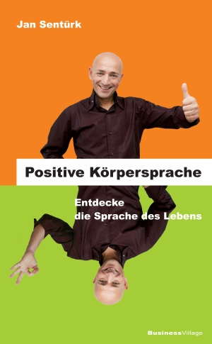 Positive Körpersprache