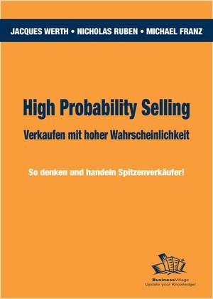 High Probability Selling - Verkaufen mit hoher Wahrscheinlichkeit