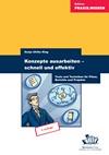 Vergrößerte Darstellung Cover: Konzepte ausarbeiten - schnell und effektiv. Externe Website (neues Fenster)