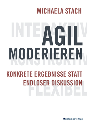 Agil moderieren