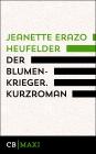 Vergrößerte Darstellung Cover: Der Blumenkrieger. Externe Website (neues Fenster)