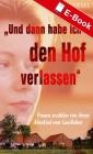 """Vergrößerte Darstellung Cover: """"Und dann habe ich den Hof verlassen"""". Externe Website (neues Fenster)"""