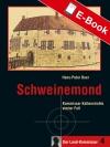 Vergrößerte Darstellung Cover: Schweinemond. Externe Website (neues Fenster)
