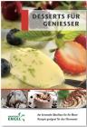 Desserts für Genießer
