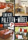 Vergrößerte Darstellung Cover: Einfache Paletten-Möbel bauen. Externe Website (neues Fenster)