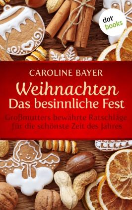 Weihnachten - das besinnliche Fest