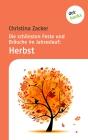 Die schönsten Feste und Bräuche im Jahreslauf: Herbst