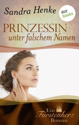 Prinzessin unter falschem Namen