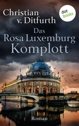 Das Rosa-Luxemburg-Komplott