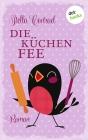 Vergrößerte Darstellung Cover: Die Küchenfee. Externe Website (neues Fenster)