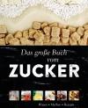 Das große Buch vom Zucker