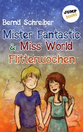 Mister Fantastic & Miss World - Flitterwochen