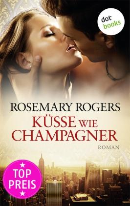 Küsse wie Champagner