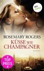 Vergrößerte Darstellung Cover: Küsse wie Champagner. Externe Website (neues Fenster)