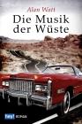 Vergrößerte Darstellung Cover: Die Musik der Wüste. Externe Website (neues Fenster)