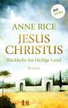 Vergrößerte Darstellung Cover: Jesus Christus - Rückkehr ins heilige Land. Externe Website (neues Fenster)
