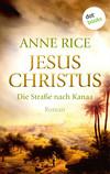 Jesus Christus - Die Straße nach Kanaa