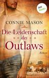 Die Leidenschaft des Outlaws