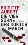 Vergrößerte Darstellung Cover: Die vier Söhne des Doktor March. Externe Website (neues Fenster)