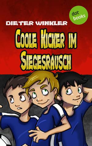 Coole Kicker im Siegesrausch