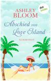 Vergrößerte Darstellung Cover: Abschied von Love Island. Externe Website (neues Fenster)