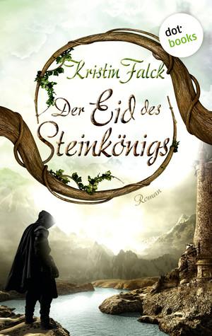 Der Eid des Steinkönigs