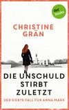 Vergrößerte Darstellung Cover: Die Unschuld stirbt zuletzt. Externe Website (neues Fenster)