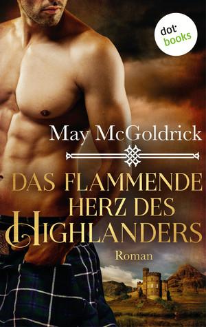 Das flammende Herz des Highlanders