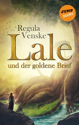 Lale und der goldene Brief