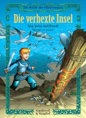 Die Ritter der Elfenkönigin 2: Die verhexte Insel