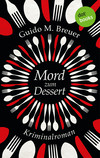 Vergrößerte Darstellung Cover: Mord zum Dessert. Externe Website (neues Fenster)