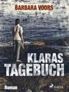 Vergrößerte Darstellung Cover: Klaras Tagebuch. Externe Website (neues Fenster)